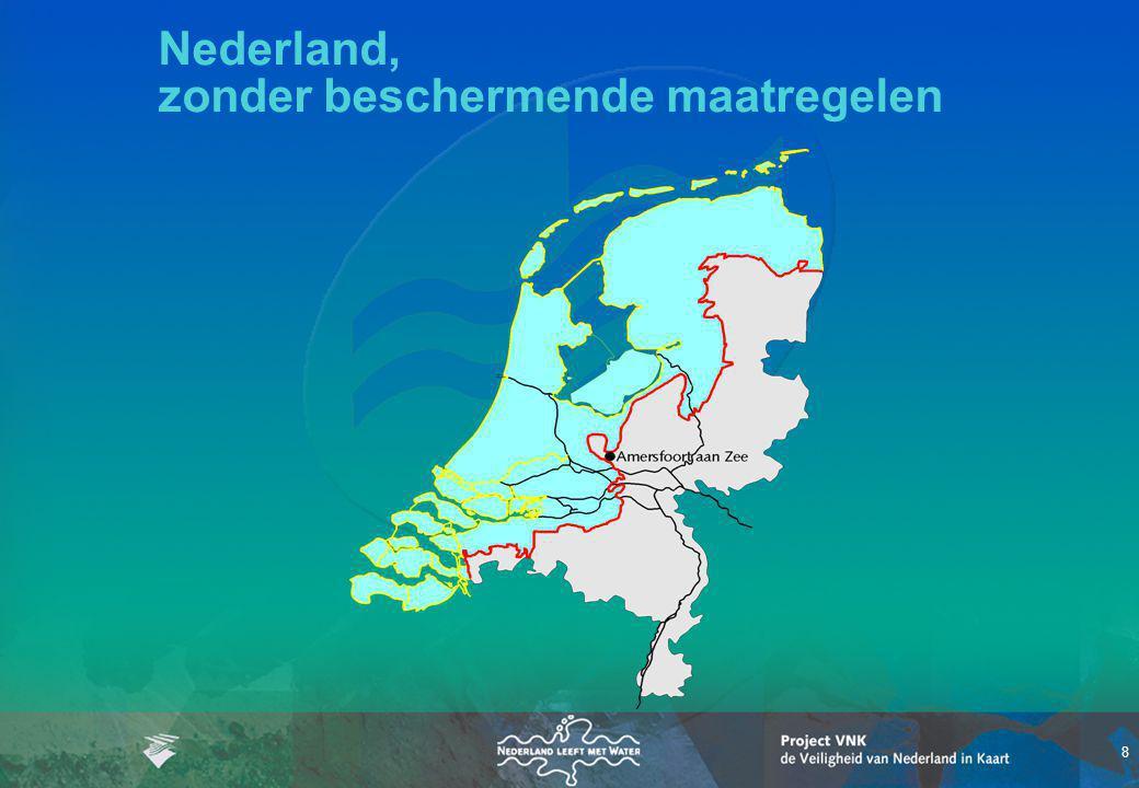 Nederland, zonder beschermende maatregelen