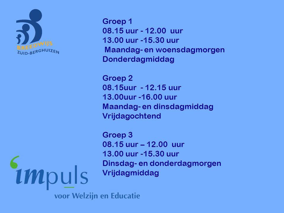 Groep 1 08.15 uur - 12.00 uur. 13.00 uur -15.30 uur. Maandag- en woensdagmorgen. Donderdagmiddag.