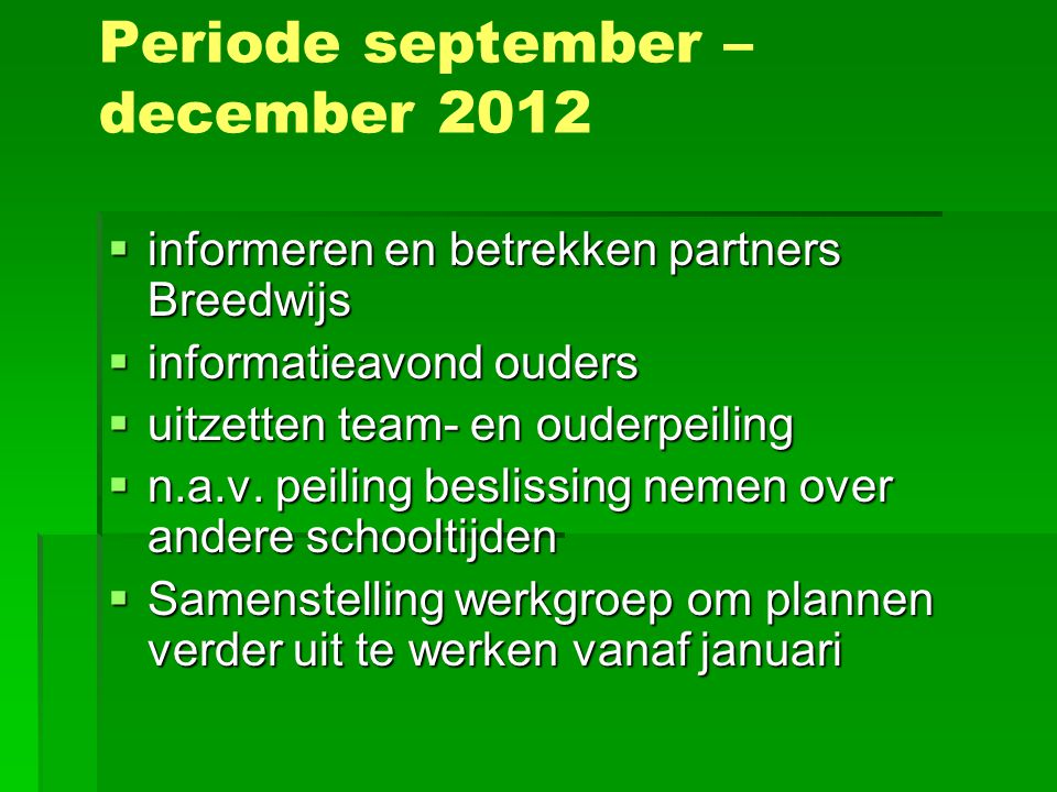 Periode september – december 2012