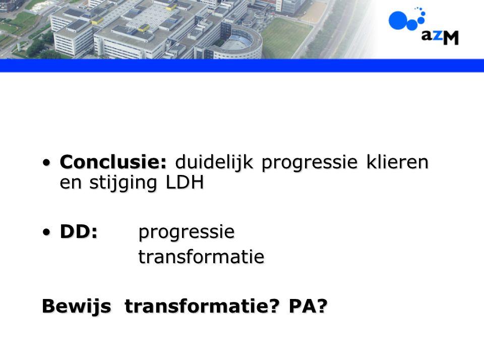 Conclusie: duidelijk progressie klieren en stijging LDH