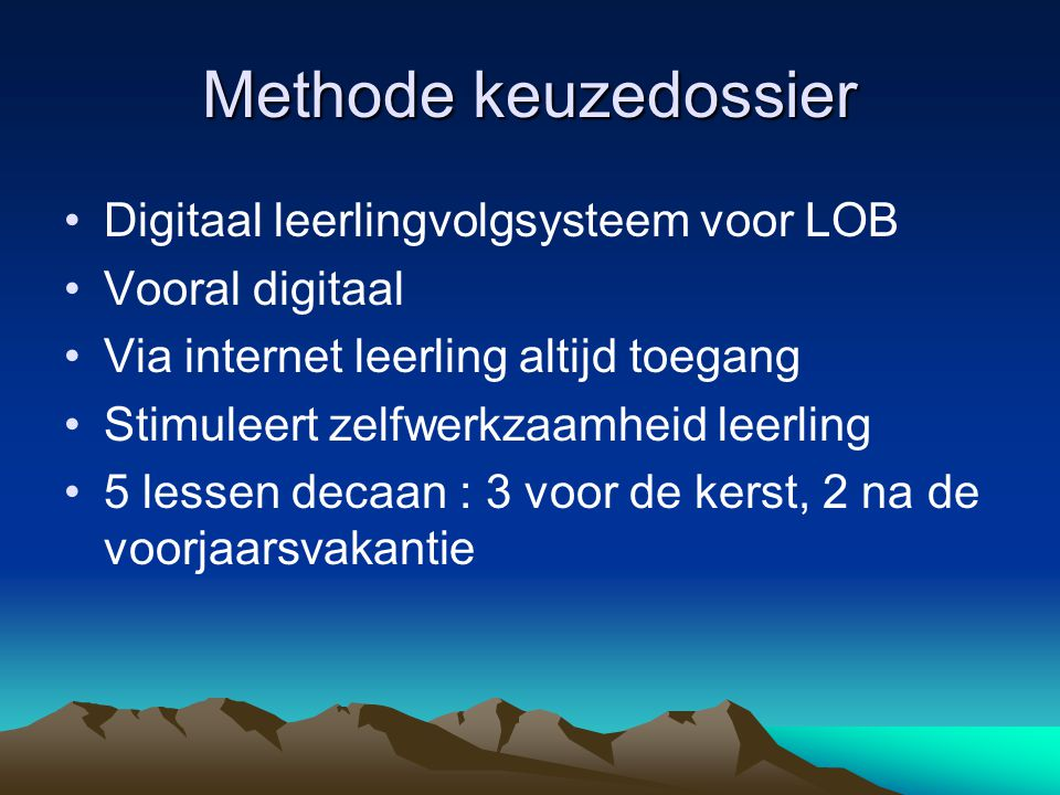 Methode keuzedossier Digitaal leerlingvolgsysteem voor LOB