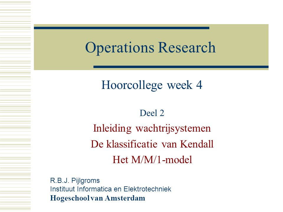 Operations Research Hoorcollege week 4 Deel 2