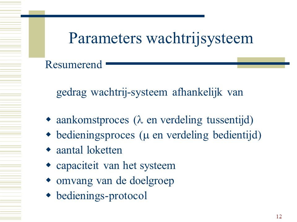 Parameters wachtrijsysteem