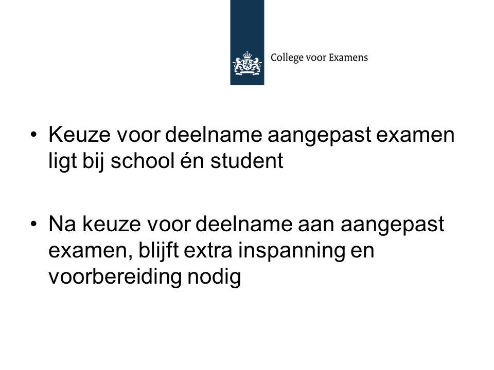 Keuze voor deelname aangepast examen ligt bij school én student