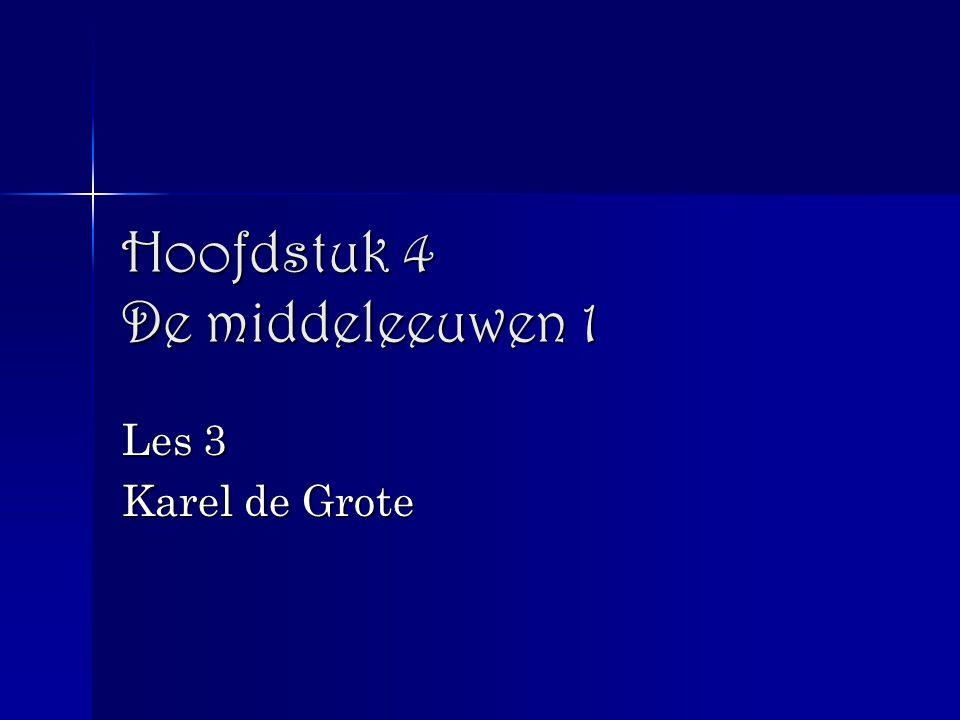Hoofdstuk 4 De middeleeuwen 1