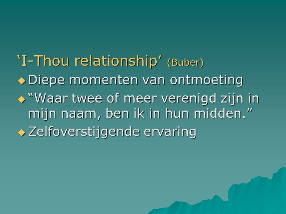 'I-Thou relationship' (Buber)