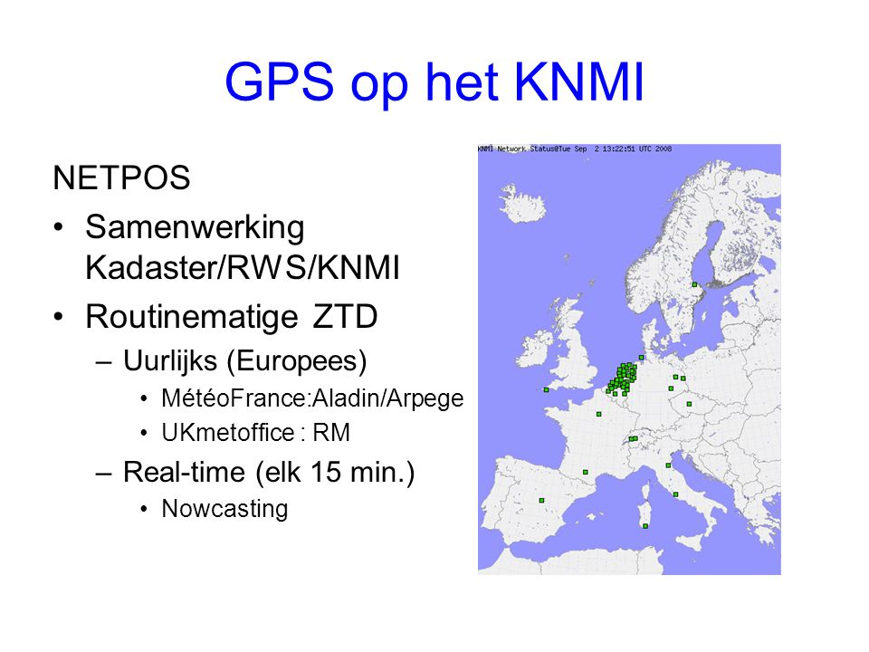 GPS op het KNMI NETPOS Samenwerking Kadaster/RWS/KNMI