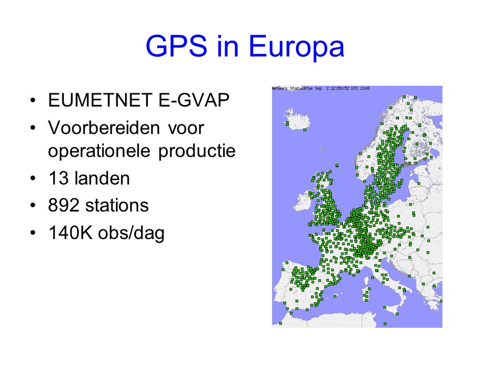 GPS in Europa EUMETNET E-GVAP Voorbereiden voor operationele productie