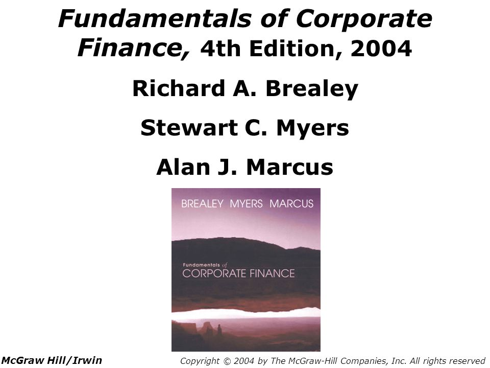 Fundamentals of Corporate Finance, 4th Edition, 2004