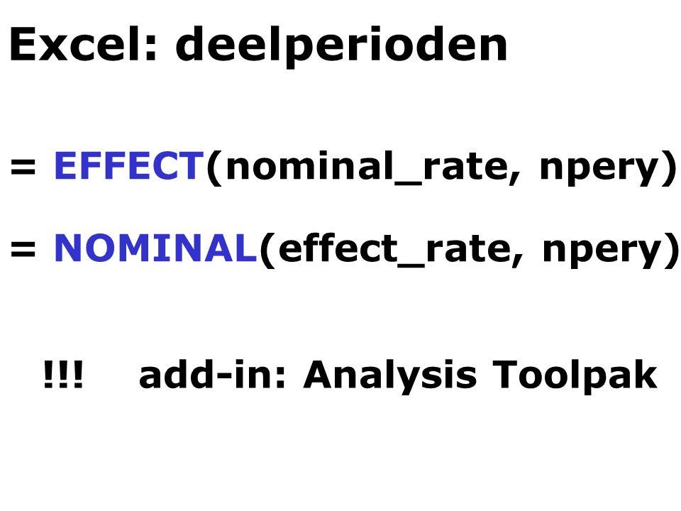 Excel: deelperioden = EFFECT(nominal_rate, npery)