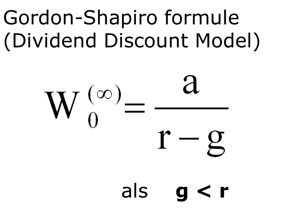 Gordon-Shapiro formule (Dividend Discount Model)