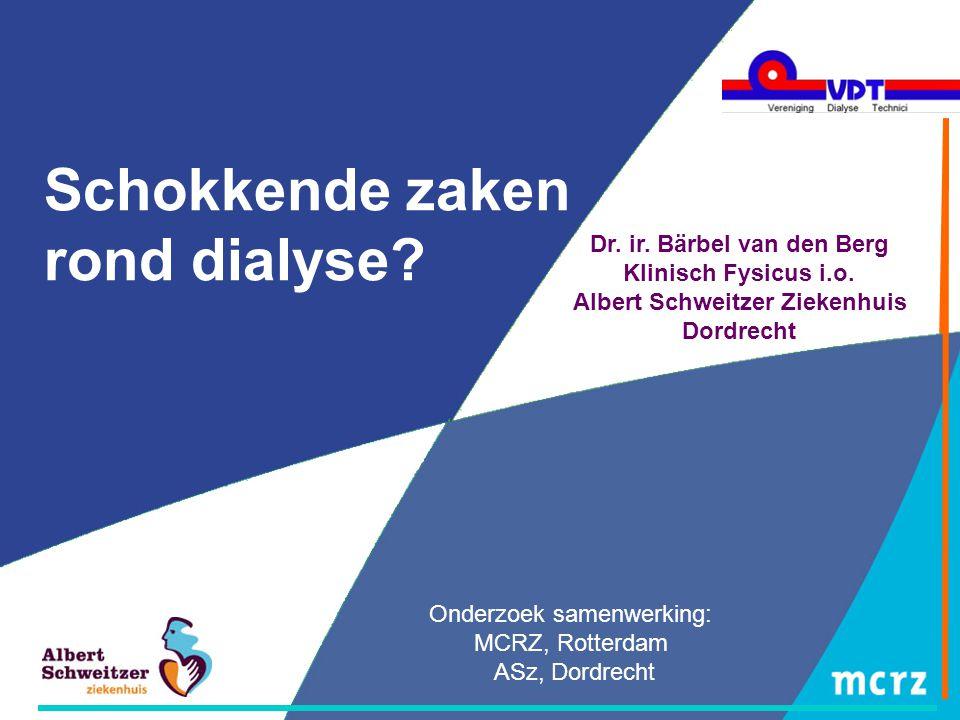 Schokkende zaken rond dialyse