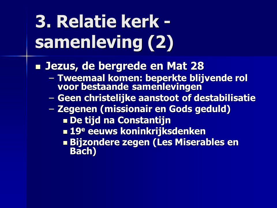 3. Relatie kerk - samenleving (2)