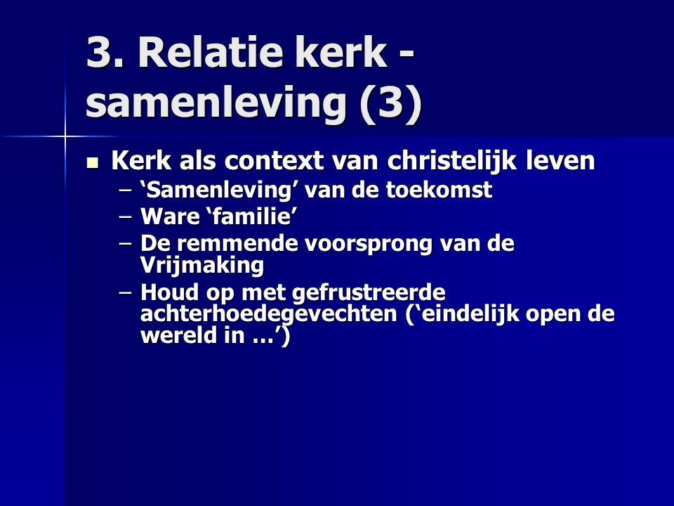3. Relatie kerk - samenleving (3)