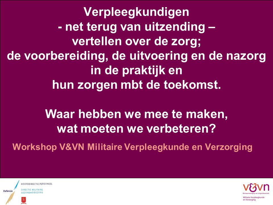 Stelling Workshop V&VN Militaire Verpleegkunde en Verzorging