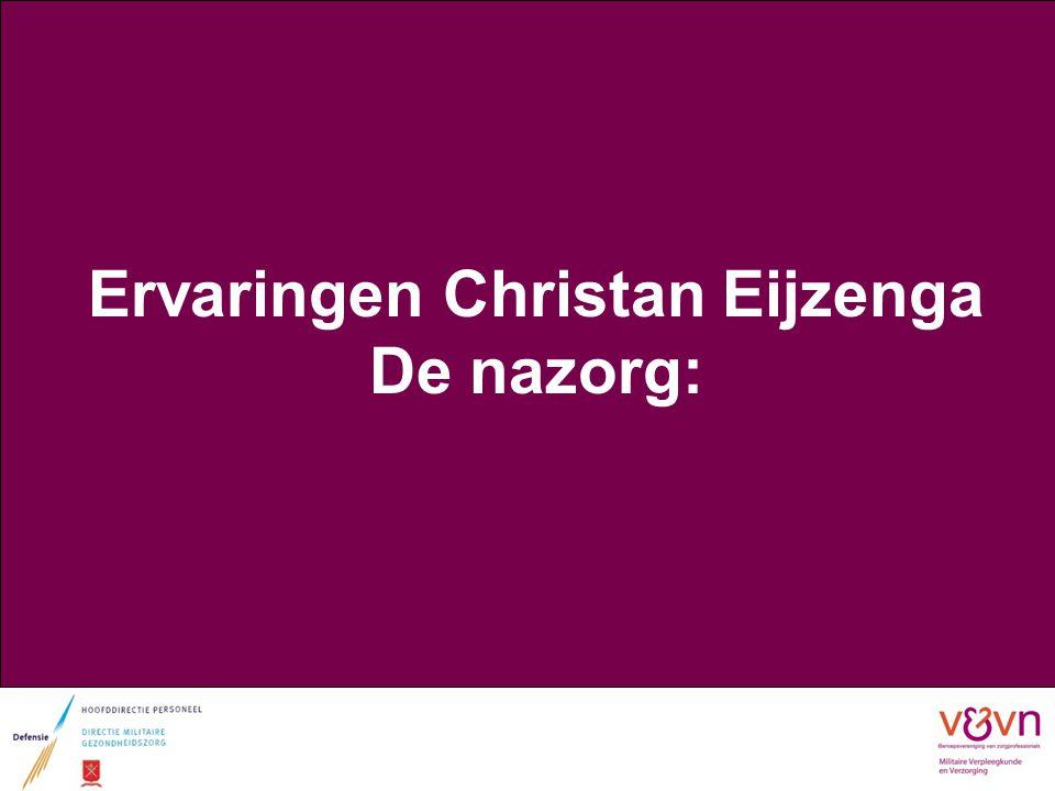 Ervaringen Christan Eijzenga De nazorg: