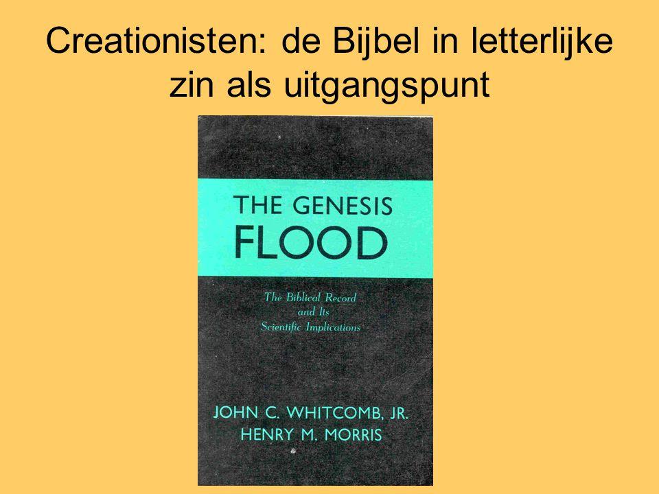 Creationisten: de Bijbel in letterlijke zin als uitgangspunt