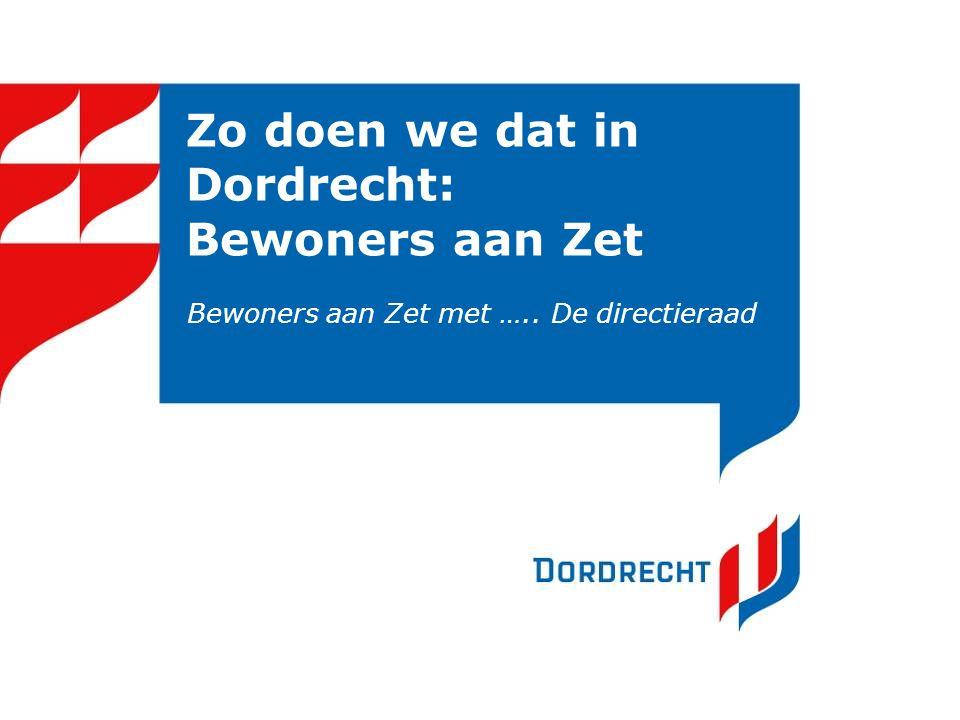 Zo doen we dat in Dordrecht: Bewoners aan Zet