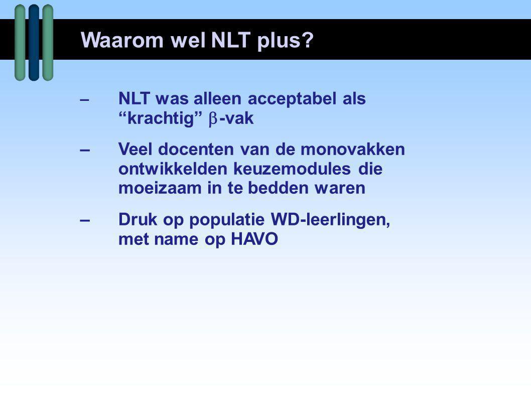 Waarom wel NLT plus krachtig -vak