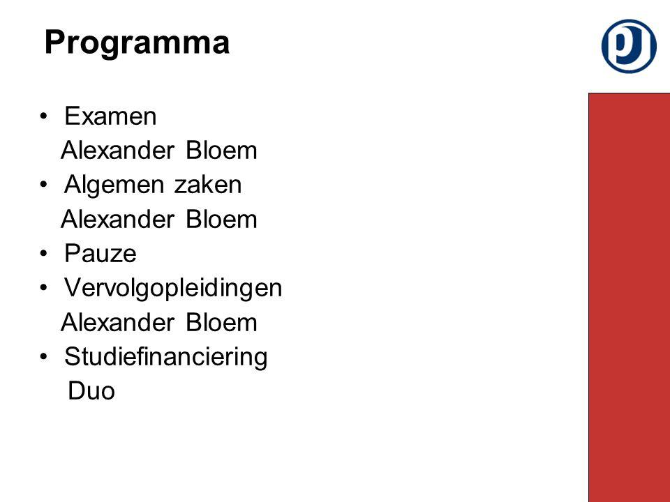 Programma Examen Alexander Bloem Algemen zaken Pauze