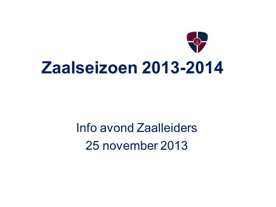 Info avond Zaalleiders 25 november 2013