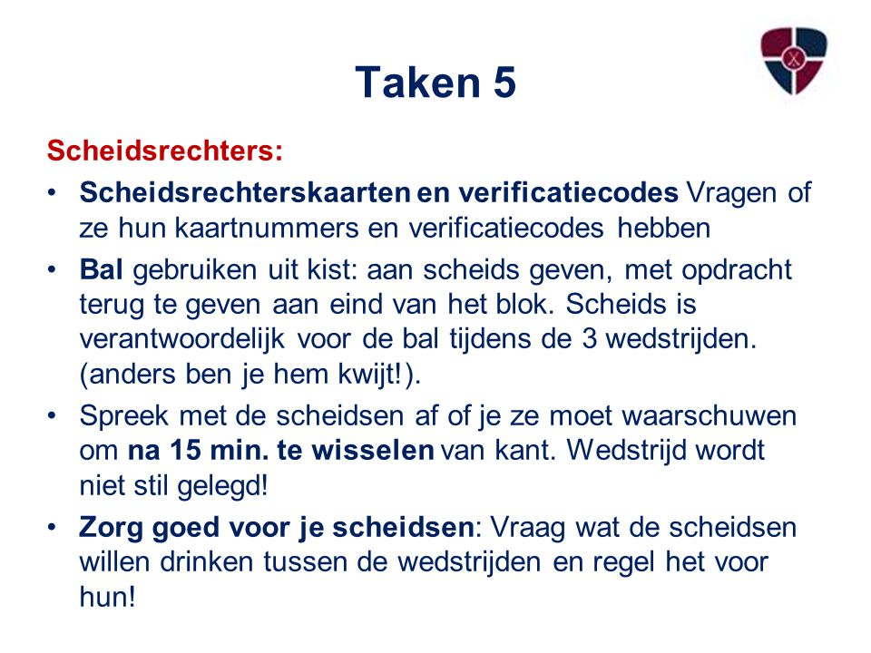 Taken 5 Scheidsrechters: