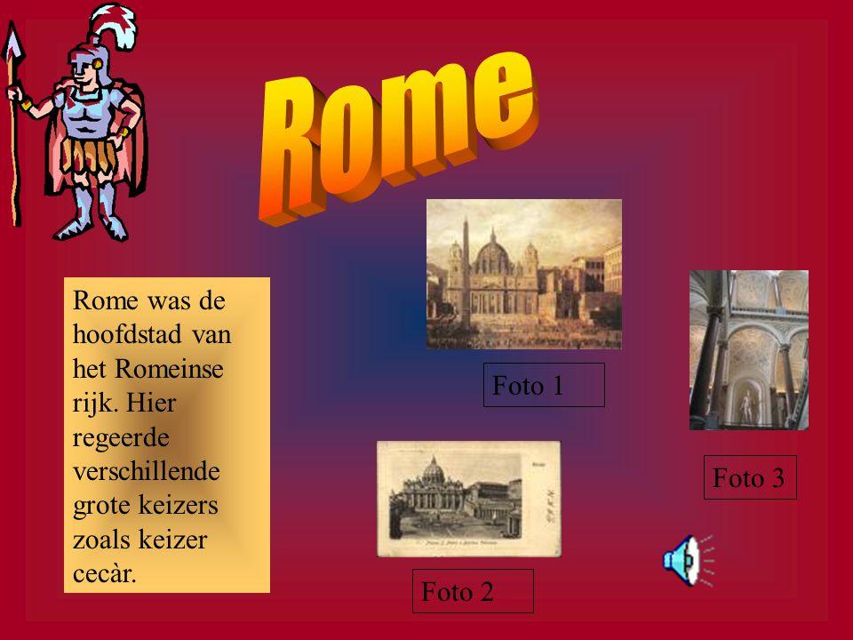 Rome Rome was de hoofdstad van het Romeinse rijk. Hier regeerde verschillende grote keizers zoals keizer cecàr.