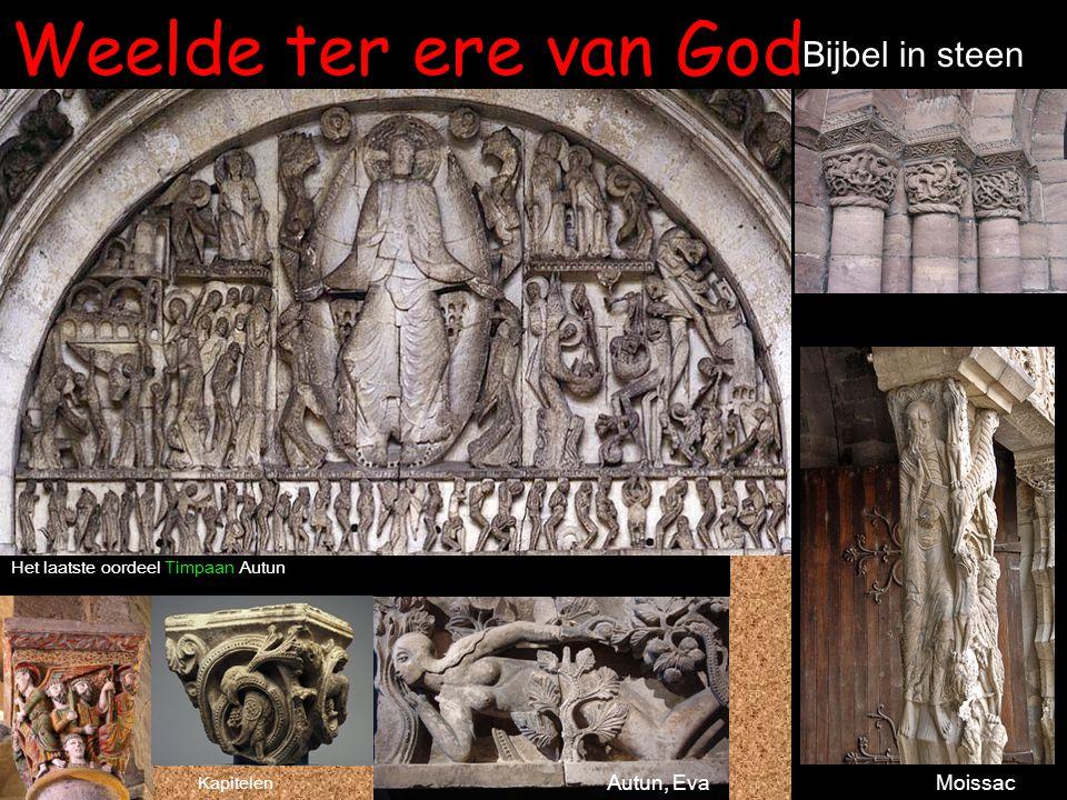 Weelde ter ere van God Bijbel in steen Autun, Eva Moissac