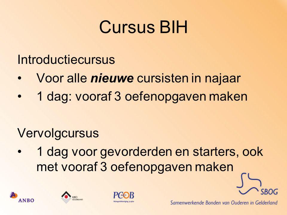 Cursus BIH Introductiecursus Voor alle nieuwe cursisten in najaar