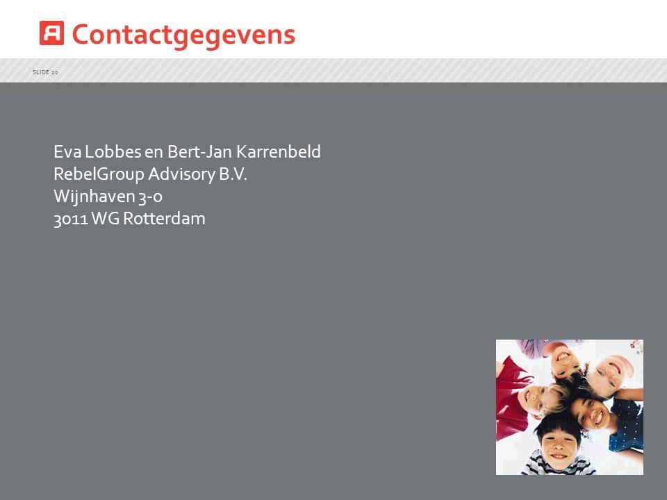 Contactgegevens Eva Lobbes en Bert-Jan Karrenbeld RebelGroup Advisory B.V.