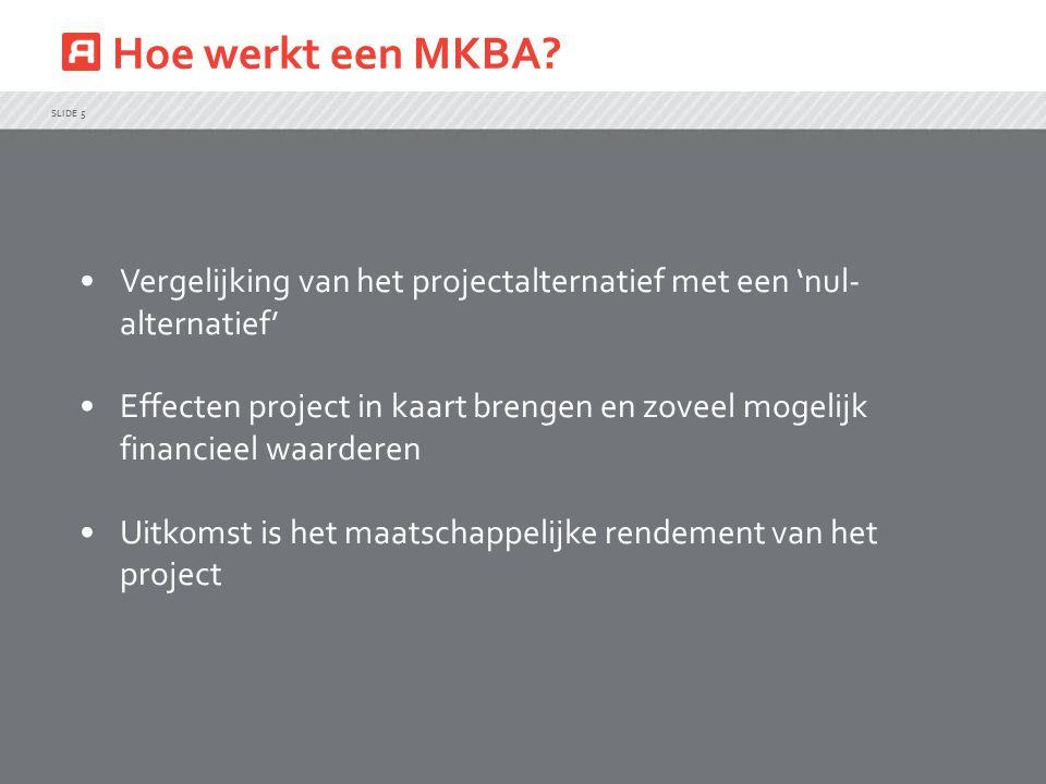 Hoe werkt een MKBA Vergelijking van het projectalternatief met een 'nul-alternatief'