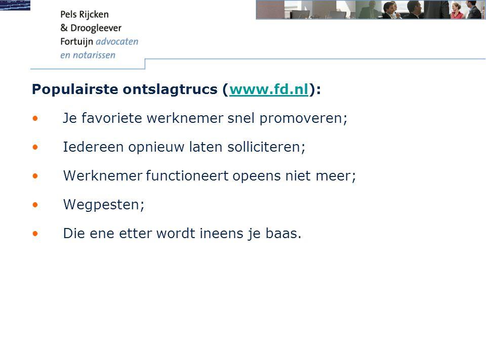 Populairste ontslagtrucs (www.fd.nl):