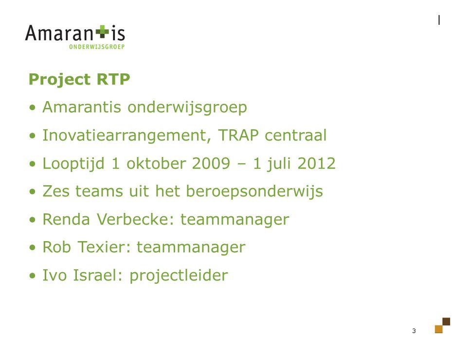 Amarantis onderwijsgroep Inovatiearrangement, TRAP centraal