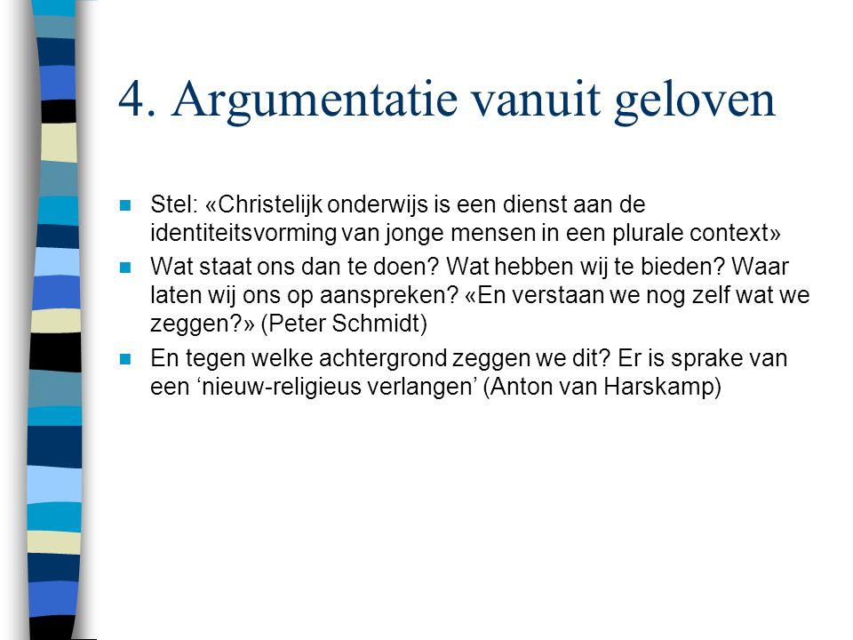 4. Argumentatie vanuit geloven