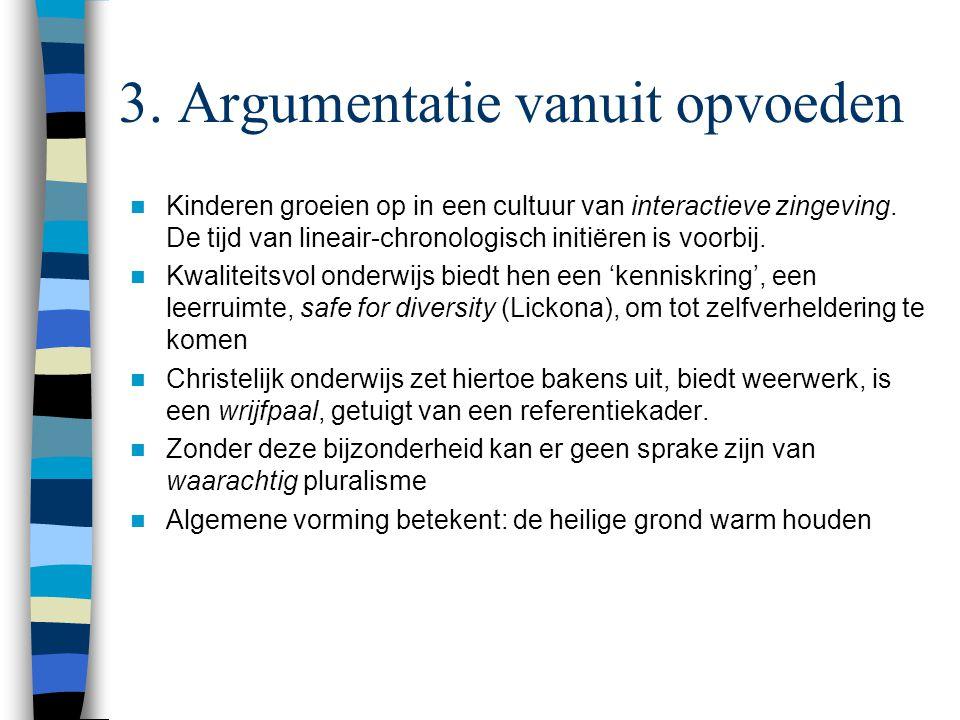 3. Argumentatie vanuit opvoeden