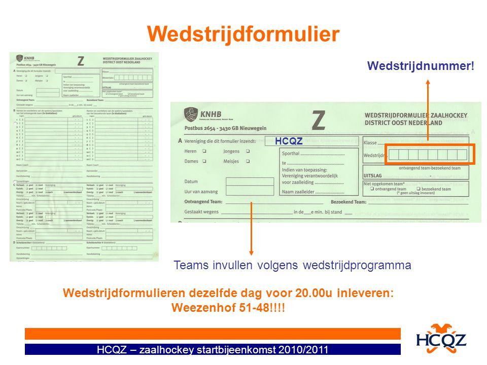 Wedstrijdformulieren dezelfde dag voor 20.00u inleveren: