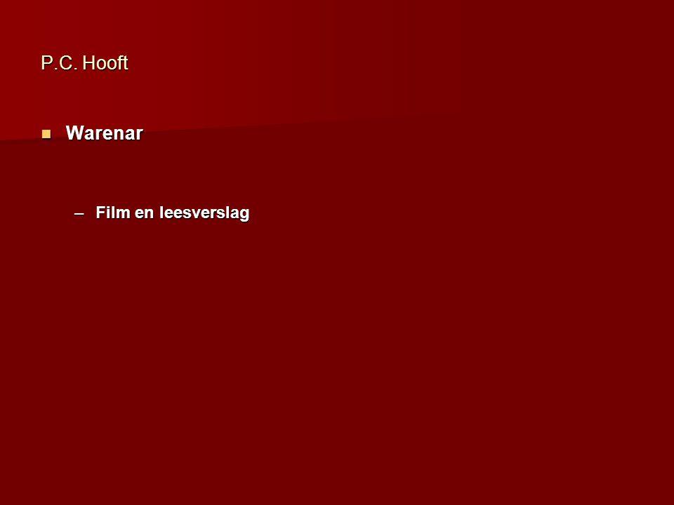 P.C. Hooft Warenar Film en leesverslag