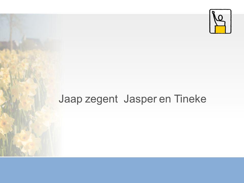 Jaap zegent Jasper en Tineke