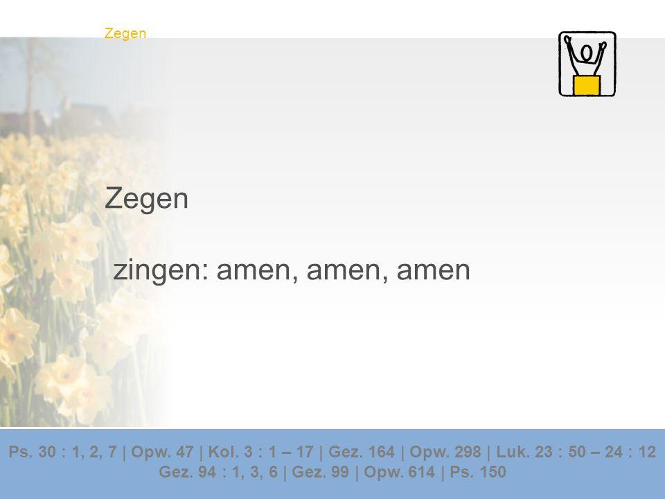 Zegen zingen: amen, amen, amen