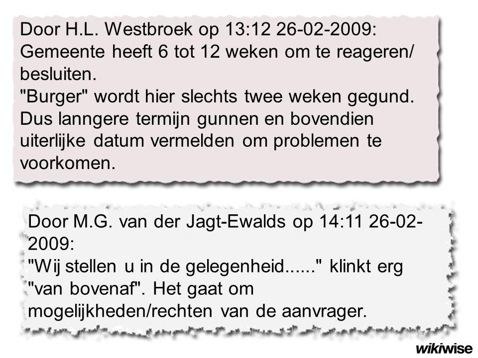 Door H.L. Westbroek op 13:12 26-02-2009: