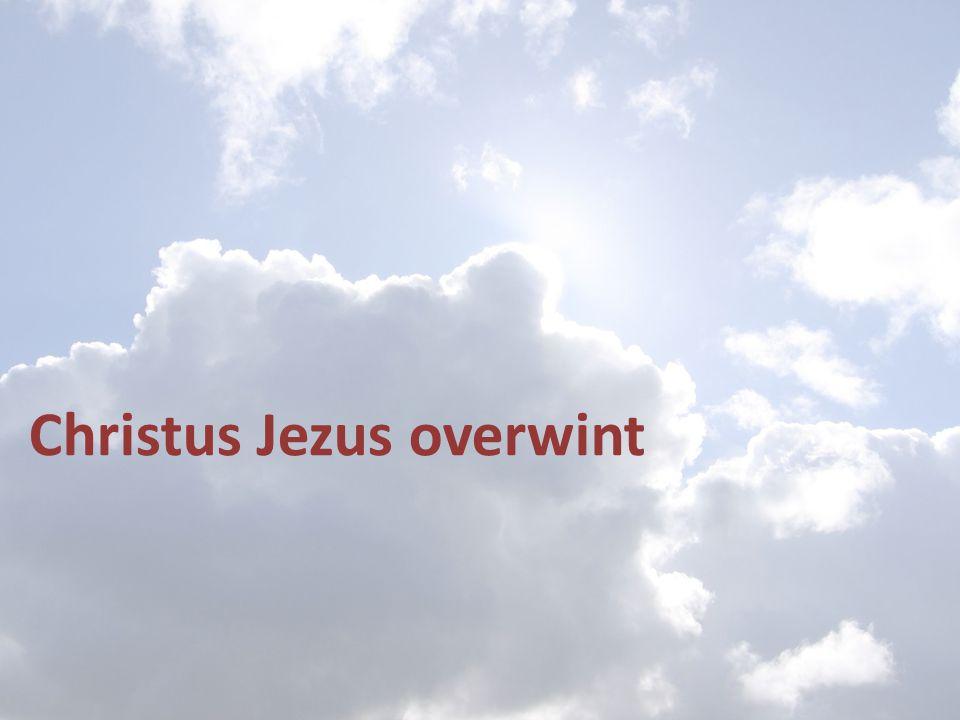 Christus Jezus overwint