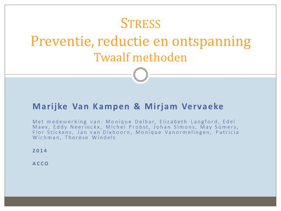 Stress Preventie, reductie en ontspanning Twaalf methoden