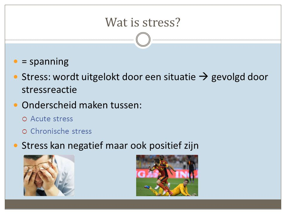 Wat is stress = spanning