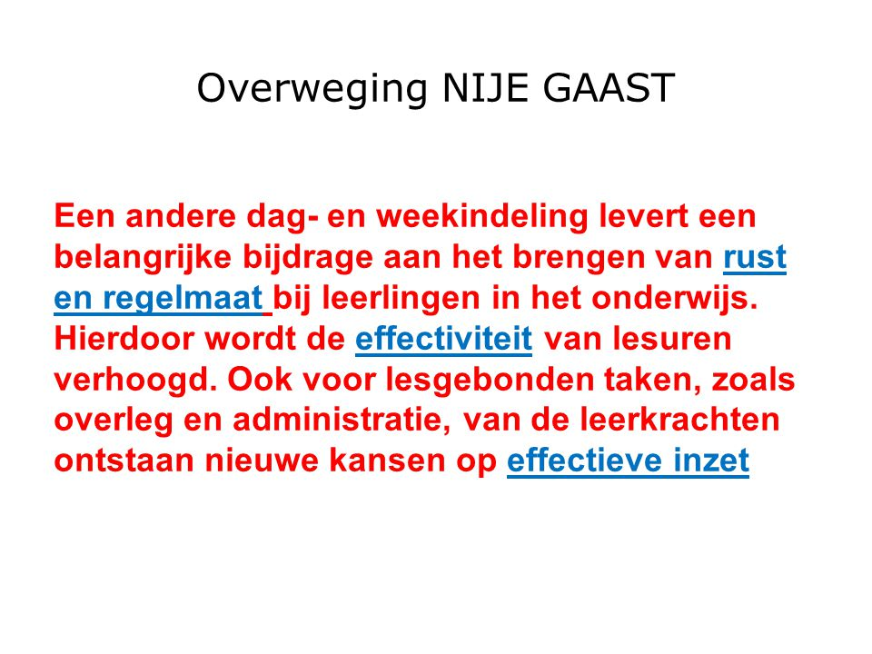Overweging NIJE GAAST