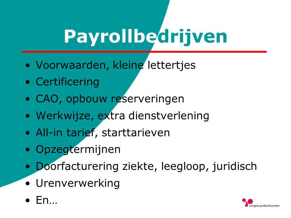 Payrollbedrijven Voorwaarden, kleine lettertjes Certificering