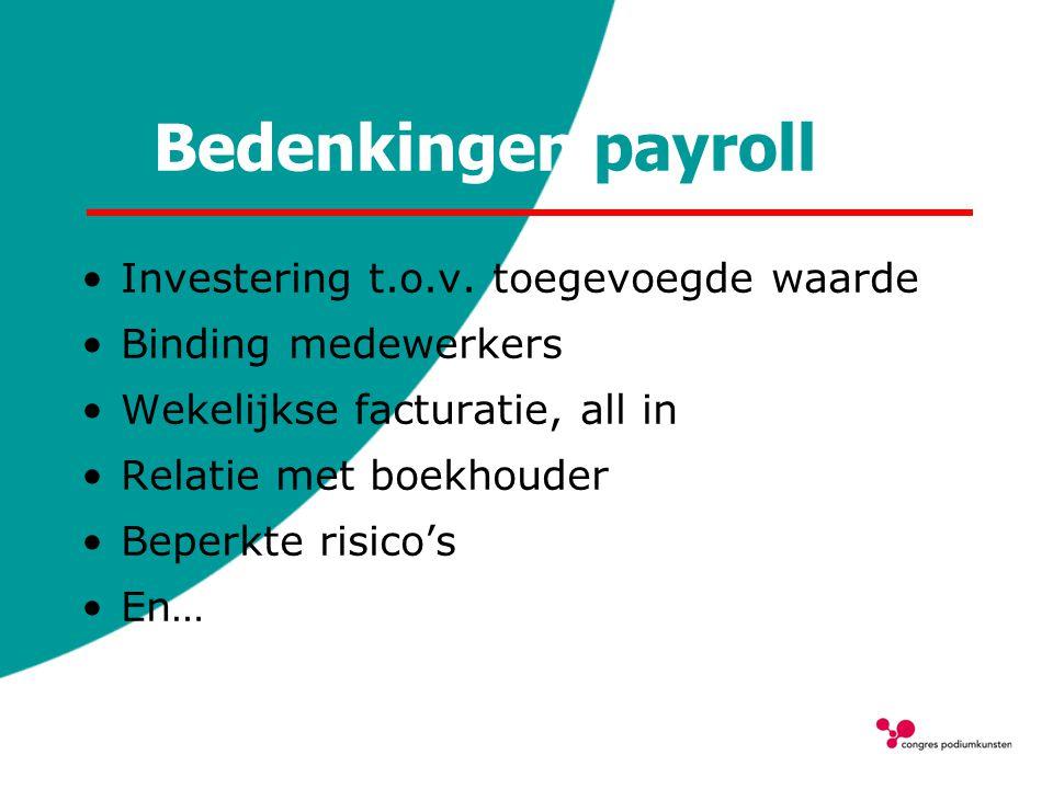 Bedenkingen payroll Investering t.o.v. toegevoegde waarde