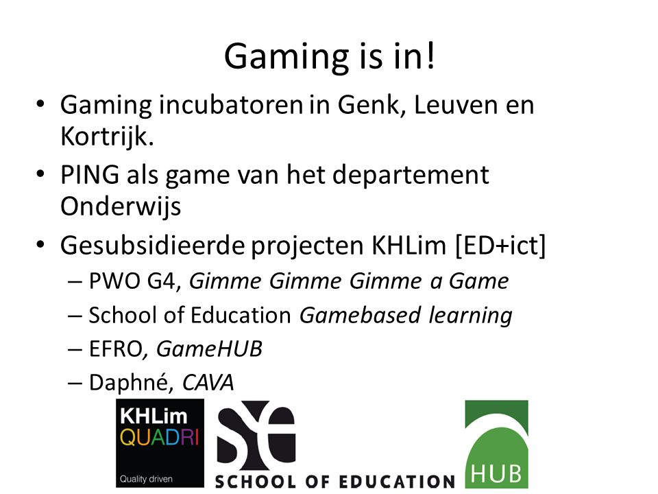 Gaming is in! Gaming incubatoren in Genk, Leuven en Kortrijk.