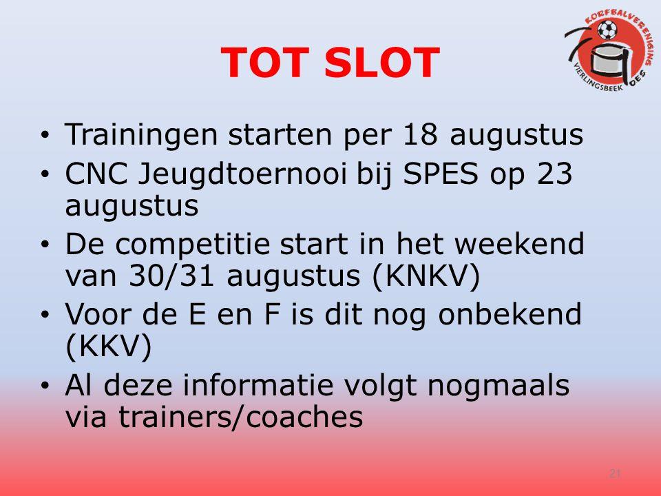 TOT SLOT Trainingen starten per 18 augustus