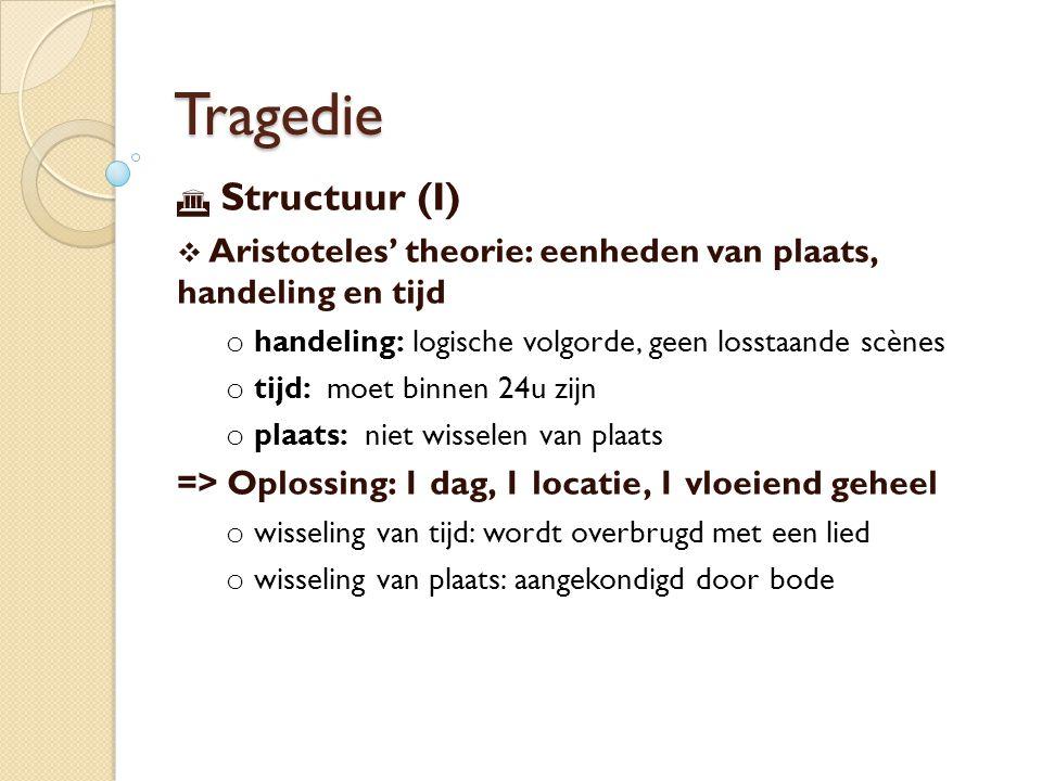 Tragedie Structuur (I)