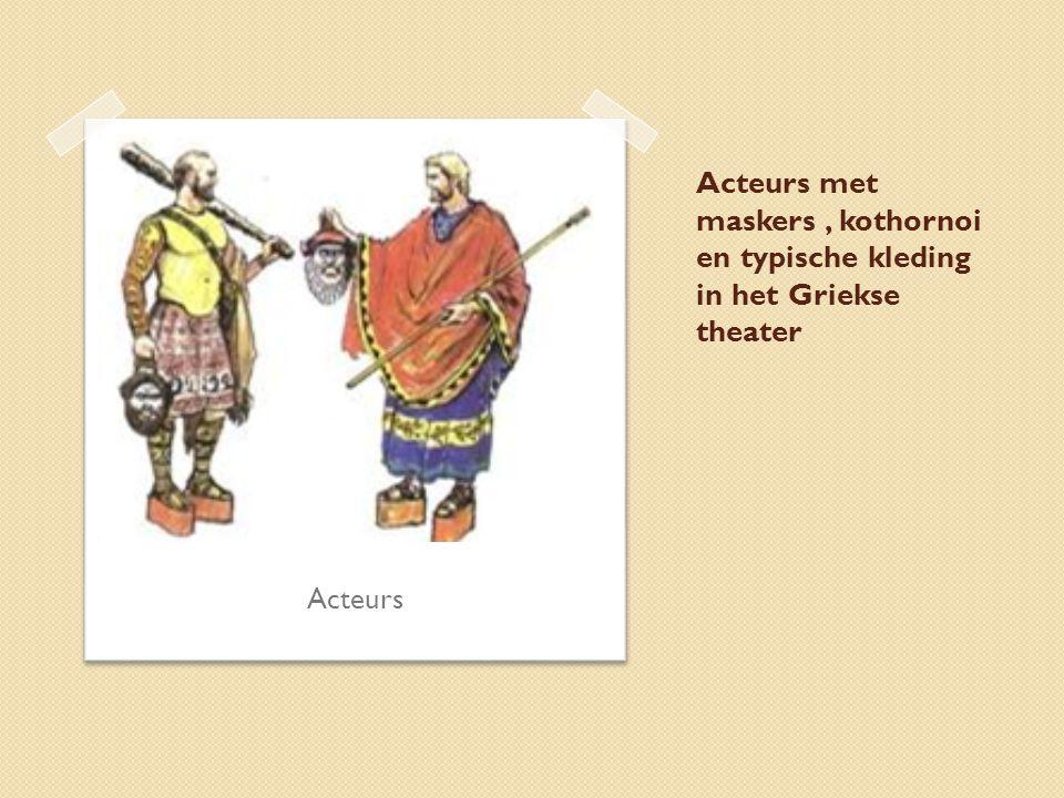 Acteurs met maskers , kothornoi en typische kleding in het Griekse theater